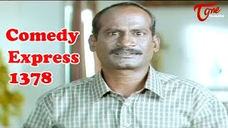 Comedy Express 1378 || Back to Back || Telugu Comedy Scenes - TELUGUONE