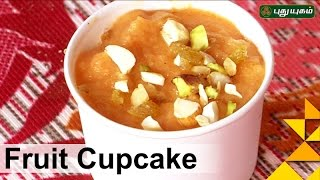 Fruit CupCake | Taste2Health | Good Morning Tamizha | 22/11/2016 | PuthuYugam TV Show