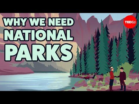TED-Ed. Why we need national parks (Kodėl mums reikia nacionalinių parkų)