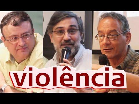 Vamos falar de violência? | Maringoni, Mauro Iasi e Christian Dunker
