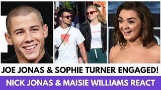 Maisie Williams & Nick Jonas React To Sophie Turner & Joe Jonas's ENGAGEMENT! - HOLLYWIRETV
