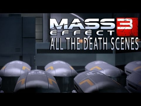 Mass Effect 3 Death Scenes compilation