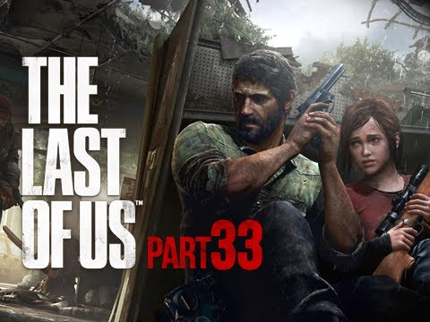 The Last of Us Walkthrough - Part 33 Hydro Electric Dam PS3 Gameplay Commentary