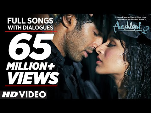 Aashiqui 2 All Video Songs With Dialogues Aditya Roy Kapur Shraddha Kapoor