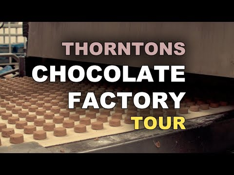 Thorntons Chocolate Factory Tour -XNXWr5tg6ho