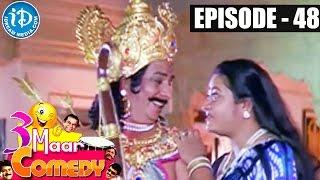 COMEDY THEENMAAR - Telugu Best Comedy Scenes - Episode 48 - IDREAMMOVIES