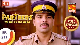Partners Trouble Ho Gayi Double - Ep 211 - Full Episode - 18th September, 2018 - SABTV