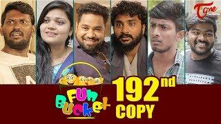 Fun Bucket | 192nd Episode | Funny Videos | Telugu Comedy Web Series | Harsha Annavarapu | TeluguOne - TELUGUONE