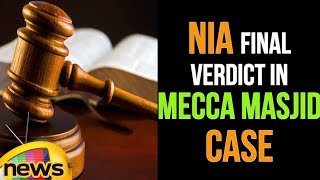 NIA Fails to Provide Proper Evidence in Mecca Masjid case,10 Accused Acquitted By Court | Mango News - MANGONEWS