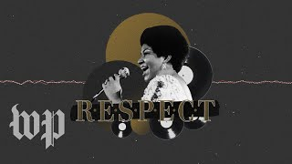 How 'Respect,' Aretha Franklin's iconic song, came to be - WASHINGTONPOST