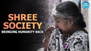 Shree Society - Bringing Humanity Back || Most Inspirational Video - IDREAMMOVIES