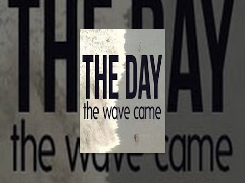The Day the Wave Came 2005 documentary movie, default video feature image, click play to watch stream online