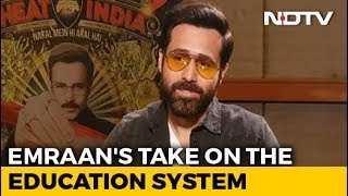 Emraan Hashmi Takes On India's Education System - NDTV