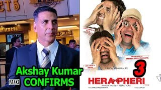 "Akshay Kumar CONFIRMS ""Hera Pheri 3""   Hera Pheri FRANCHISE - BOLLYWOODCOUNTRY"