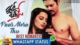 Best Romantic WhatsApp Status | Paas Mere Thu Song | Happy Birthday Telugu Movie | Mango Music - MANGOMUSIC