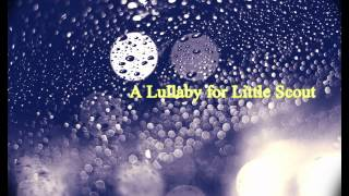Royalty Free :A Lulliby For Little Scout