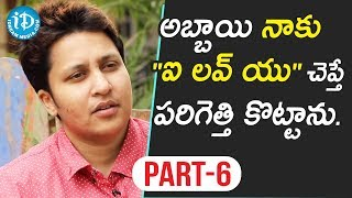 Comedian Snigdha Exclusive Interview - Part #6 || Talking Movies With iDream - IDREAMMOVIES