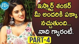 iSmart Shankar Actress Nidhhi Agerwal Exclusive Interview - Part #4 || Talking Movies With iDream - IDREAMMOVIES