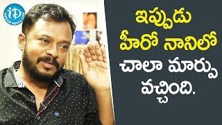 ఇప్పుడు హీరో నానిలో చాలా మార్పు వచ్చింది - Director Yata Satyanarayana || Soap Stars With Anitha - IDREAMMOVIES
