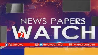 Top Headlines From Today News Papers | News Watch (19-02-2018) | iNews - INEWS