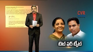 Union Minister Nirmala Sitharaman Responds to Minister KTR Tweet | CVR News - CVRNEWSOFFICIAL