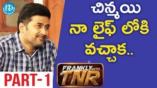 Actor/Director Rahul Ravindran & Actor Sushanth Interview Part #1 || Frankly With TNR #122 - IDREAMMOVIES