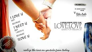 LOVE is to LOVE – TELUGU SHORT FILM