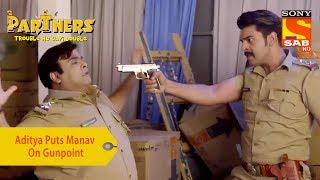 Your Favorite Character | Aditya Puts Manav On Gunpoint | Partners Trouble Ho Gayi Double - SABTV