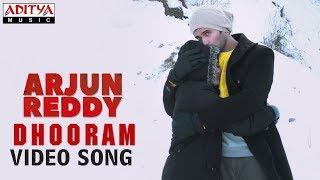 Dhooram Video Song | Arjun Reddy Video Songs | Vijay Deverakonda | Shalini - ADITYAMUSIC