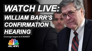 Watch Live: Attorney general nominee William Barr testifies at Senate confirmation hearing - NBCNEWS