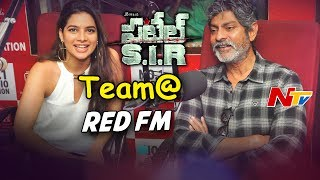 Patel SIR Movie Team Hungama @ Red FM || Jagapathi Babu, Tanya Hope || NTV - NTVTELUGUHD