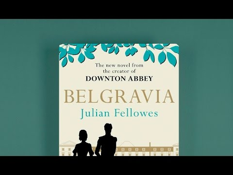 Julian Fellowes discusses his new novel Belgravia