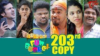 Fun Bucket | 203rd Episode | Funny Videos | Telugu Comedy Web Series | Harsha Annavarapu | TeluguOne - TELUGUONE