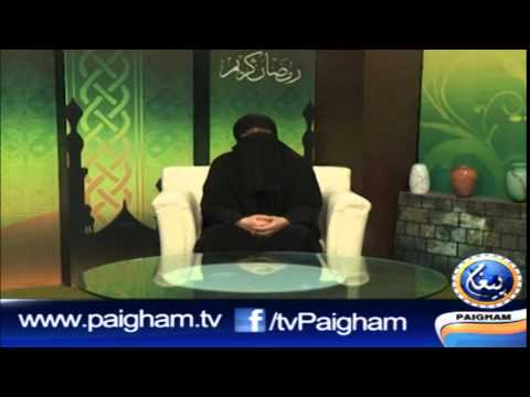 Ramzan Ki Bat Episode 14 By Ustazah Nighat Hashmi