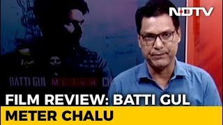 Movie Review: Batti Gul Meter Chalu - NDTV