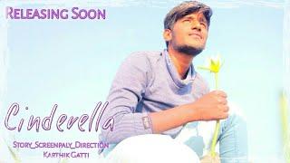 CINDERELLA || Telugu short film teaser2 - YOUTUBE