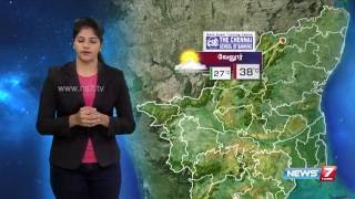 Weather Forecast 20-08-2016 – News7 Tamil Show