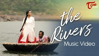 THE RIVERS | Song by Keertana Kandrakota, Vikas Gupta | TeluguOne - TELUGUONE