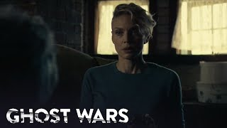 GHOST WARS | Season 1, Episode 6: Is There a Doctor in the House? | SYFY - SYFY