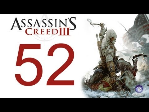 Assassin's creed 3 walkthrough - part 52 HD Gameplay AC3 assassins creed 3 (Xbox 360/PS3/PC) [HD]