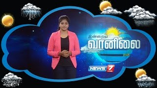 Weather Forecast 08-11-2016 – News7 Tamil Show