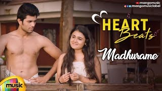 Arjun Reddy Movie Songs | Madhurame Video Song | Heart Beats | Vijay Deverakonda | Shalini Pandey - MANGOMUSIC