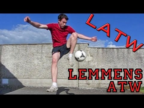 Lemmens Around The World (LATW) Tutorial :: Freestyle Football / Soccer