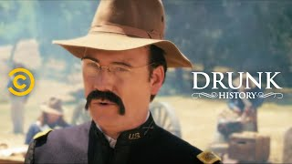 Drunk History - Teddy Roosevelt Leads His Rough Riders Into Battle - COMEDYCENTRAL