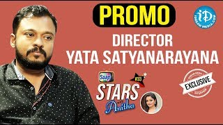 Director Yata Satyanarayana Exclusive Interview - Promo || Soap Stars With Anitha #33 - IDREAMMOVIES
