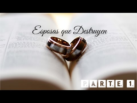 Esposas Que Destruyen #1 - Predicaciones Cristianas