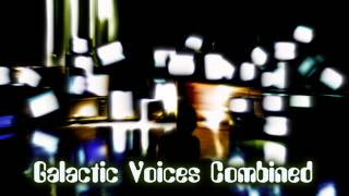 Royalty FreeAction:Galactic Voices Combined