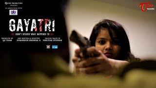 GAYATRI | Action Short Film 2018 | Directed by Sumadhur Krishna R  | TeluguOne - TELUGUONE