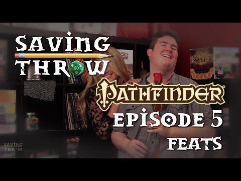 Saving Throw - S1E5 - Pathfinder - Feats