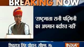 Padmavati row: Film banned in Madhya Pradesh, says CM Shivraj Singh Chouhan - INDIATV